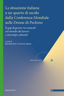 La situazione italiana a un quarto di secolo dalla Conferenza mondiale sulle donne di Pechino. Il gap di genere tra ostacoli nel mondo del lavoro e stereotipi culturali - copertina