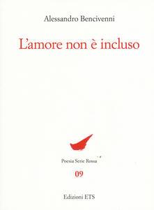L' amore non è incluso - Alessandro Bencivenni - copertina