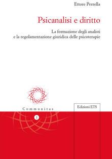 Psicanalisi e diritto. La formazione degli analisti e la regolamentazione giuridica delle psicoterapie