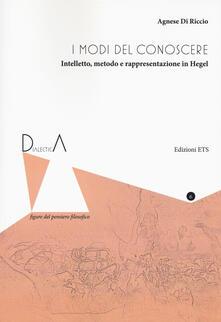 Capturtokyoedition.it I modi del conoscere. Intelletto, metodo e rappresentazione in Hegel Image