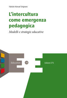 Premioquesti.it L' intercultura come emergenza pedagogica. Modelli e strategie educative Image