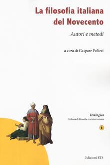 Winniearcher.com La filosofia italiana del Novecento. Autori e metodi Image