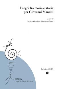 I I segni fra teoria e storia per Giovanni Manetti - - wuz.it