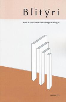 Squillogame.it Blityri. Studi di storia delle idee sui segni e le lingue (2019). Vol. 1-2 Image