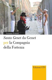 Capturtokyoedition.it «Santo Genet» da Genet per la compagnia della fortezza Image