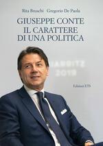 Giuseppe Conte. Il carattere di una politica