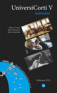 Libro Universicorti V. Solitudini Fabio Corsini Flavia Monceri Elisa Scattolini