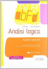 Analisi logica. Quaderno operativo. Per la Scuola media. Con espansione online - Palumbo R. Sorce Alpeggiani Maria - wuz.it