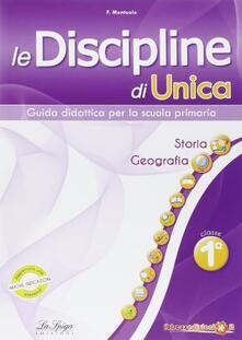 Le discipline di Unica. Storia e Geografia. Per la 1ª classe elementare.pdf
