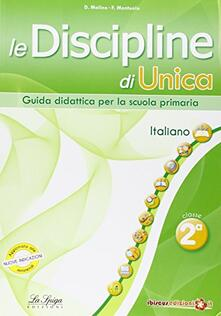 Criticalwinenotav.it Le discipline di Unica. Italiano. Per la 2ª classe elementare Image