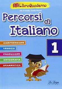Listadelpopolo.it Percorsi di italiano. Per la Scuola elementare. Vol. 1 Image