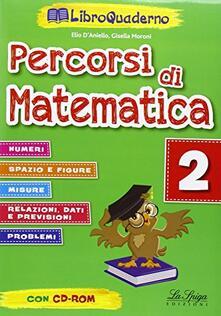Festivalshakespeare.it Percorsi di matematica. Per la Scuola elementare. Con CD-ROM. Vol. 2 Image