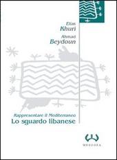 Lo sguardo libanese. Rappresentare il Mediterraneo