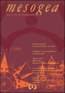 Mesogea. Segni e voci dal Mediterraneo (2003). Vol. 1