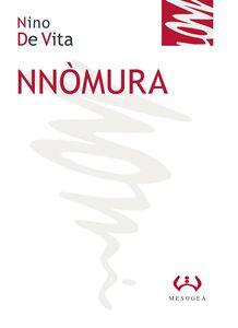 Foto Cover di Nnòmura, Libro di Nino De Vita, edito da Mesogea