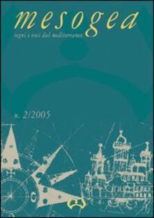 Ipabsantonioabatetrino.it Mesogea. Segni e voci dal Mediterraneo (2005). Vol. 2 Image
