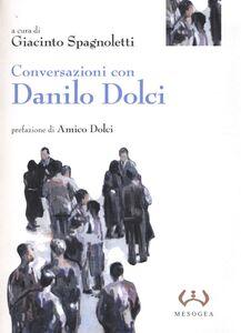 Foto Cover di Conversazioni con Danilo Dolci, Libro di  edito da Mesogea