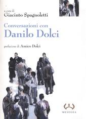 Conversazioni con Danilo Dolci