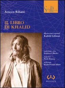 Libro Il libro di Khalid Ameen Rihani