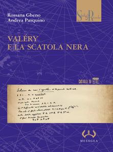 Valéry e la scatola nera - Rossana Gheno,Andrea Pasquino - copertina
