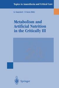 Libro Metabolism and artificial nutrition in the critically ill G. Guarnieri , F. Iscra