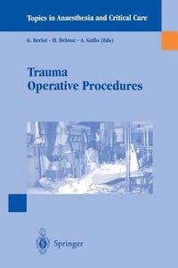 Libro Trauma operative procedures G. Berlot , H. Delooz , A. Gullo