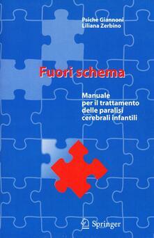 Fuori schema. Manuale per il trattamento delle paralisi cerebrali infantili.pdf
