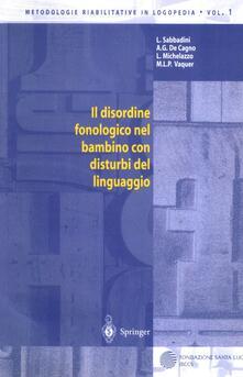 Listadelpopolo.it Il disordine fonologico nel bambino con disturbi del linguaggio Image