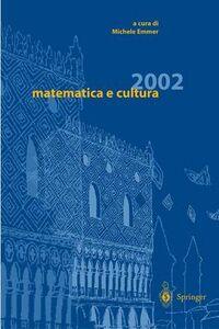Libro Matematica e cultura 2002