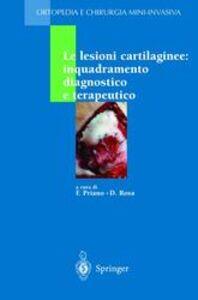 Foto Cover di Le lesioni cartilaginee: inquadramento diagnostico e terapeutico, Libro di  edito da Springer Verlag