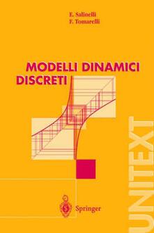 Modelli dinamici discreti - Ernesto Salinelli,Franco Tomarelli - copertina