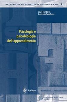 Psicologia e psicobiologia dell'apprendimento - Laura Mandolesi,Domenico Passafiume - copertina