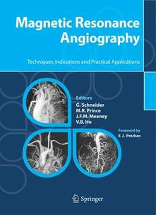 Magnetic resonance angiography. Techniques, indications and practical applications - copertina