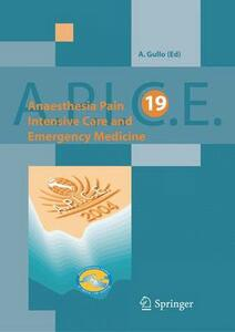 APICE. Anesthesia, pain, intensive care and emergency medicine. Vol. 19
