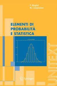 Libro Elementi di probabilità e statistica Francesca Biagini , Massimo Campanino