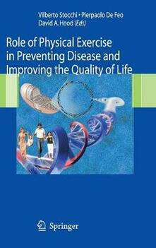The role of physical exercise in disease prevention and quality of life improvement - copertina