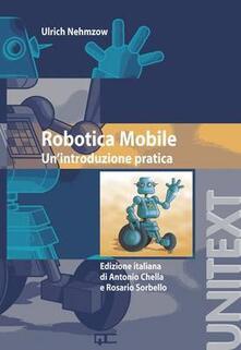 Grandtoureventi.it Robotica mobile. Un'introduzione pratica Image
