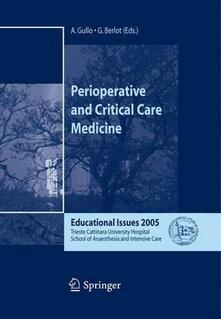 Perioperative and critical care medicine. Educational issues 2005 - Antonino Gullo - copertina