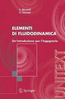 Elementi di fluidodinamica - Giorgio Riccardi,Danilo Durante - copertina