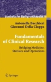 Fundamentals on clinical research. Bridging medicine, statistics and operations