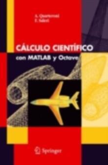 Càlculo cientifico com Matlab y Octave - Alfio Quarteroni,Fausto Saleri - copertina