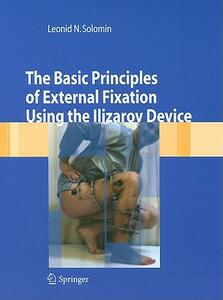 The basic principles of external skeletal fixation using Ilizarov device