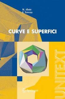 Curve e superfici - Marco Abate,Francesca Tovena - copertina