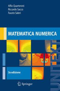 Libro Matematica numerica Alfio Quarteroni , Fausto Saleri , Riccardo Sacco