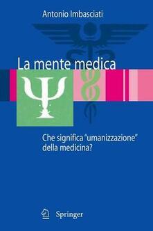 Nordestcaffeisola.it La mente medica. Che significa «umanizzazione» della medicina Image