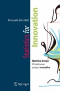 Statistics for innovation. Statistical design of «continuous» product innovation