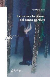 Libro Il cancro e la ricerca del senso perduto P. Mario Biava