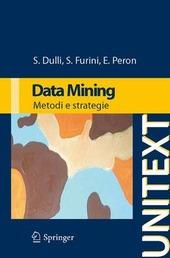Data mining. Metodi e strategie
