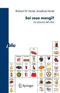 Sai cosa mangi? La scienza del cibo