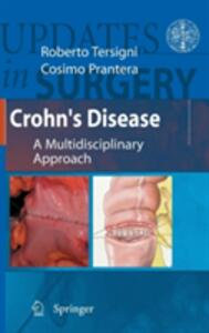 Crohn's disease. A multidisciplinary approach series. Updates in surgery